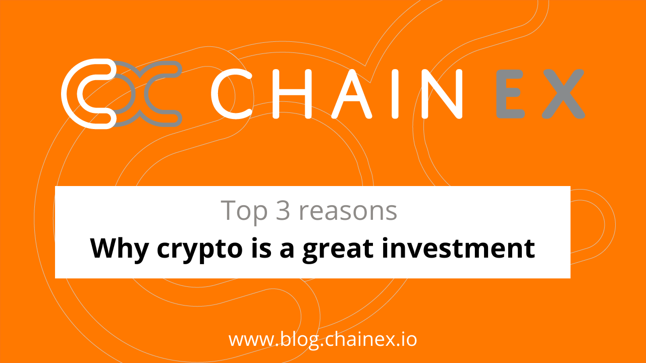 Top 3 reasons why cryptocurrency is a great investment