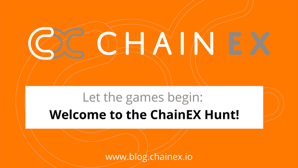 Let the games begin! Welcome to ChainEX Hunt!