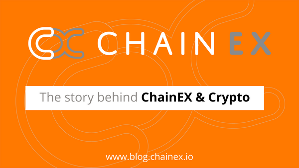 The story behind ChainEX & crypto