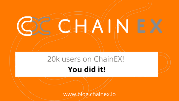 20k users on ChainEX! You did it!