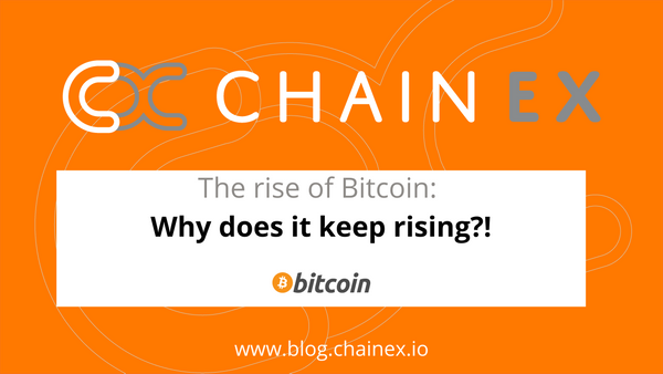 The rise of Bitcoin: Why does it keep rising?!
