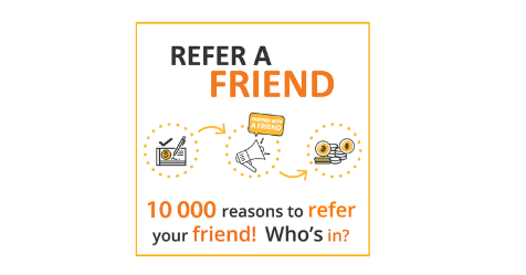 10 000 reasons to refer your friends!