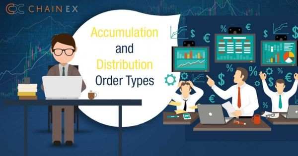 ACCUMULATION AND DISTRIBUTION ORDER TYPES